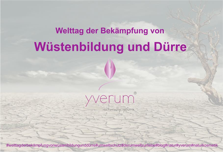wüstenbildung-dürre-yverum-naturkosmetik